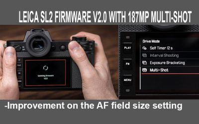 LEICA SL2 FIRMWARE V2.0 WITH 187MP MULTI-SHOT